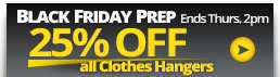 Get 25% OFF Clothes Hangers, click here.