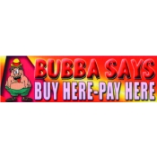3X10 Banner- Buy Here-Pay Here (Bubba)