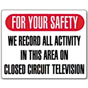 Closed Circuit T.V - Surveillance Sign