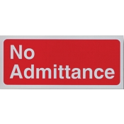Area Sign-No Admittance