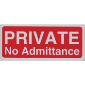 Area Sign-Private No Admittance